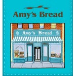 Amy Scherber, Owner & Founder, Amy's Bread