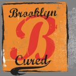 Brooklyn Cured Testimonial